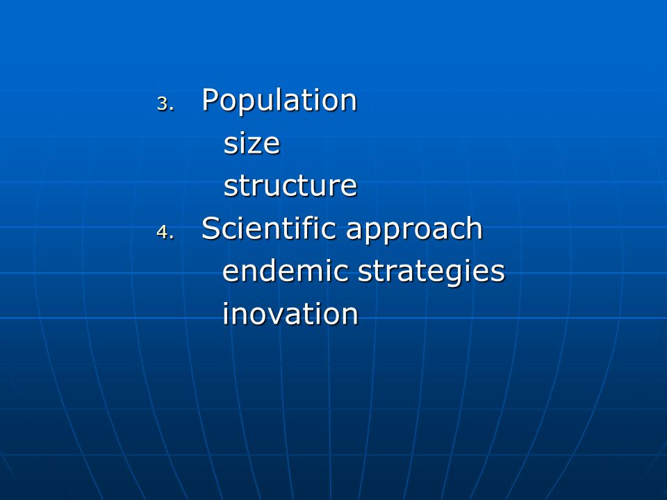 Population size structure Scientific approach endemic strategies inovation