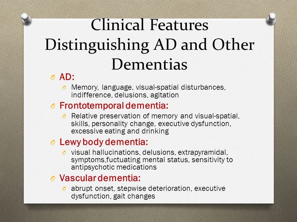 Clinical Features Distinguishing AD and Other Dementias