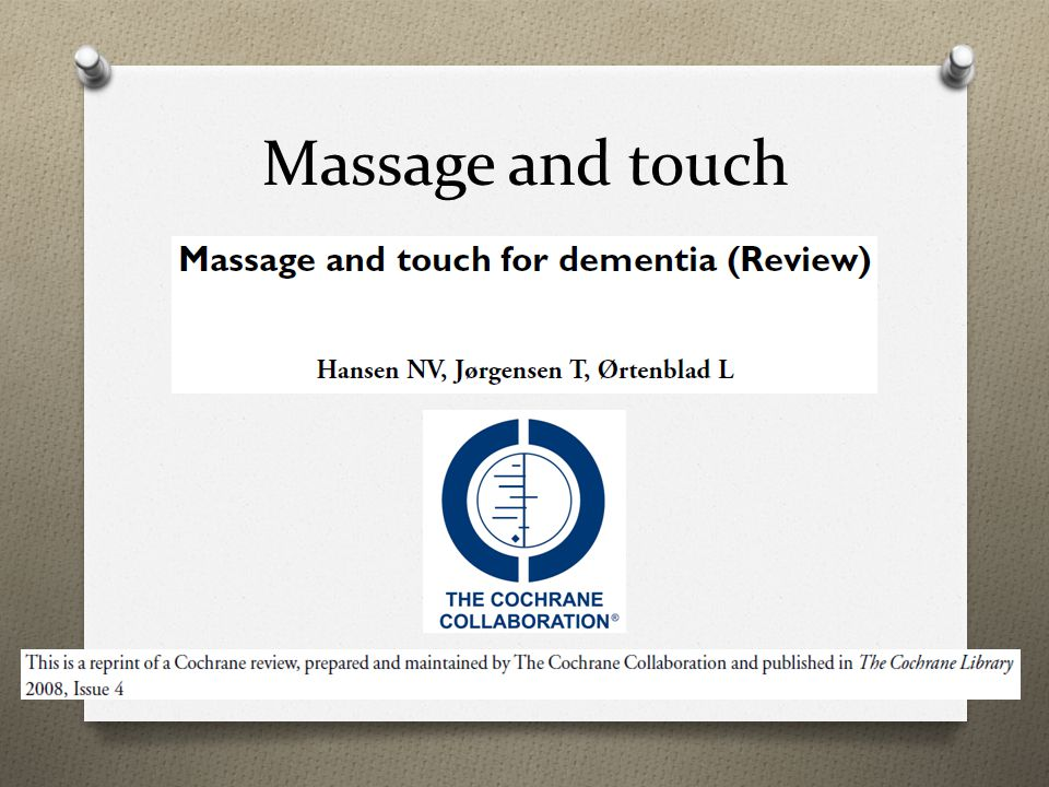 Massage and touch