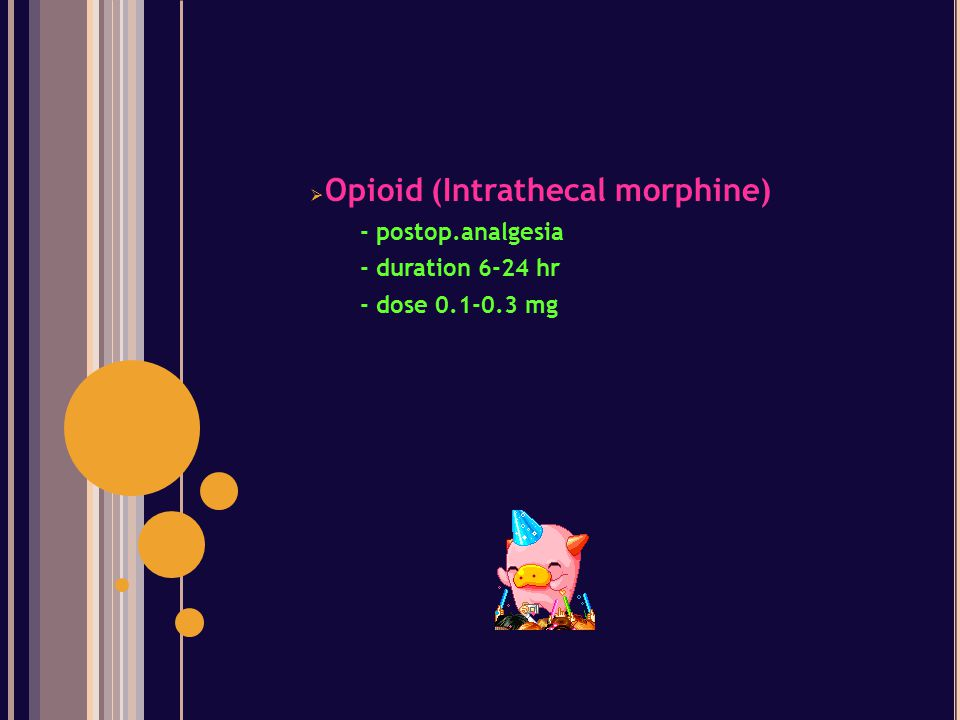 Opioid (Intrathecal morphine)