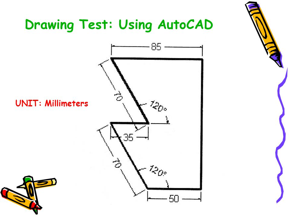 Drawing Test: Using AutoCAD