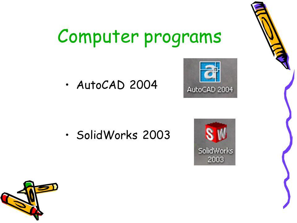 Computer programs AutoCAD 2004 SolidWorks 2003