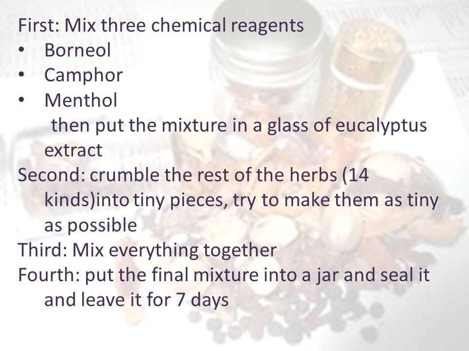 First: Mix three chemical reagents