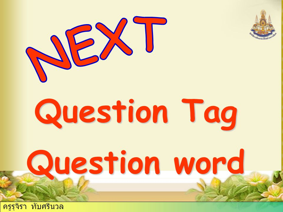Question Tag Question word