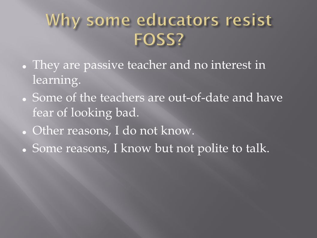Why some educators resist FOSS