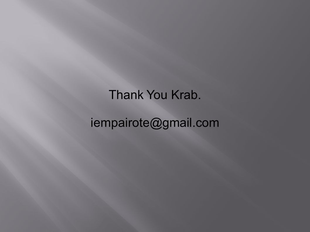 Thank You Krab. iempairote@gmail.com