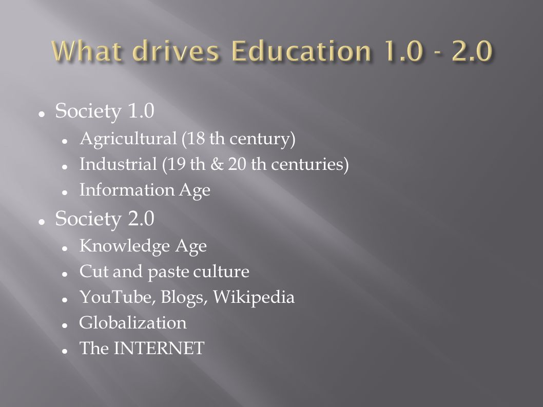 What drives Education 1.0 - 2.0