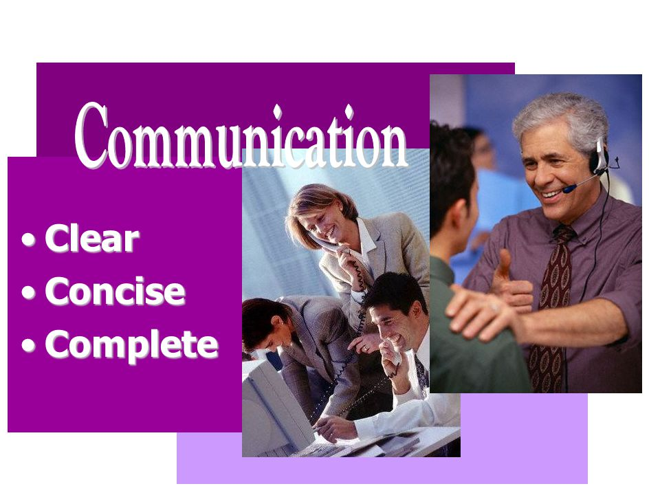 Communication Clear Concise Complete