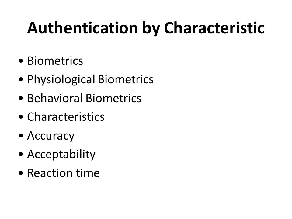 Authentication by Characteristic