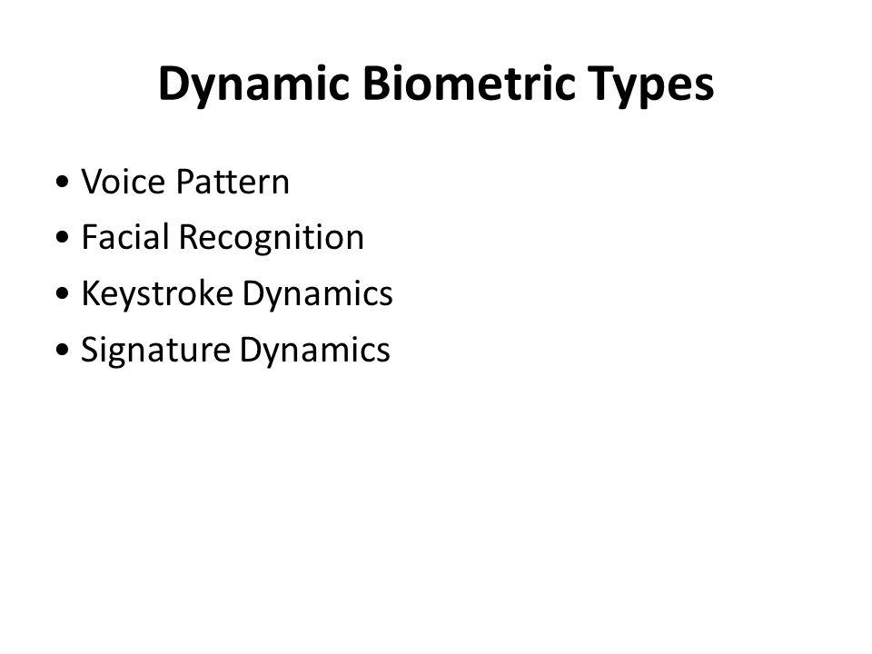 Dynamic Biometric Types