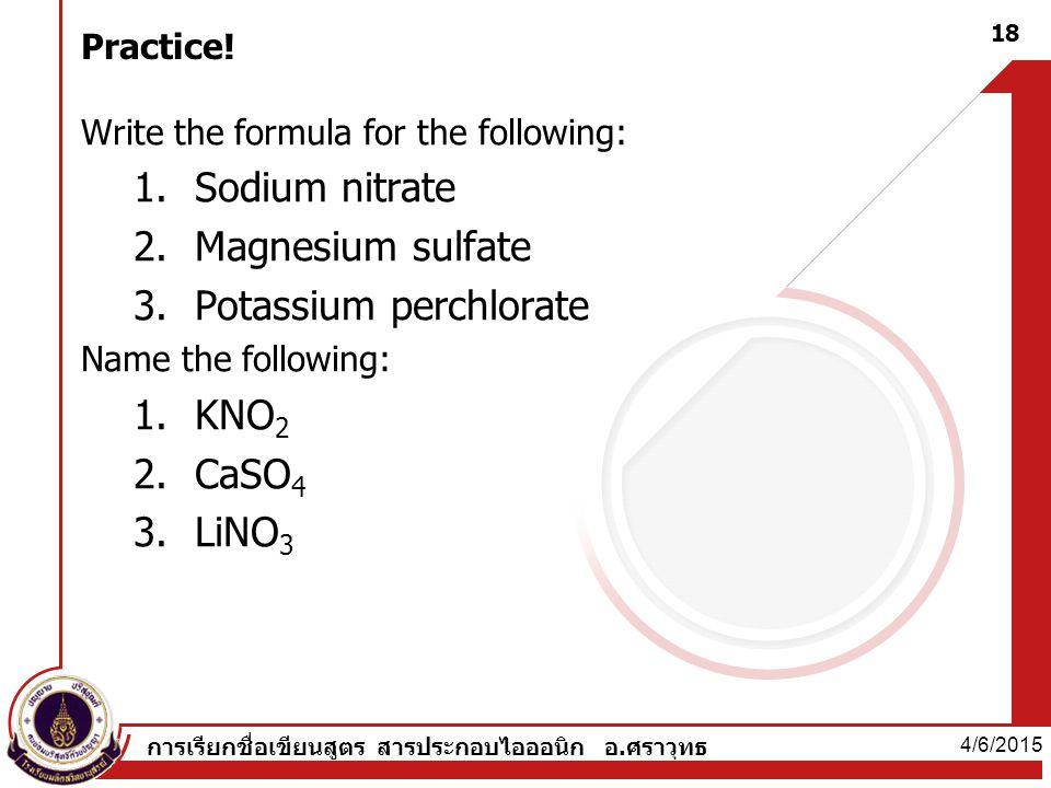 Potassium perchlorate KNO2 CaSO4 LiNO3