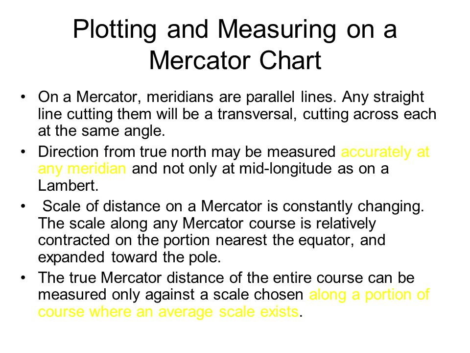 Plotting and Measuring on a Mercator Chart