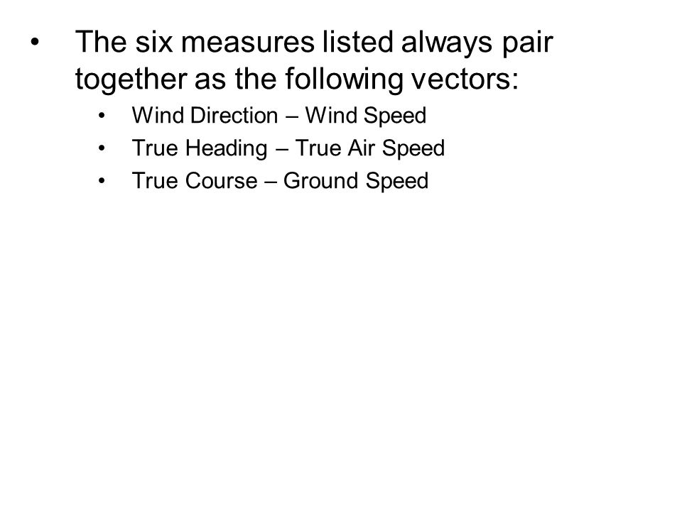 The six measures listed always pair together as the following vectors: