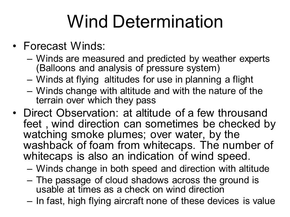 Wind Determination Forecast Winds: