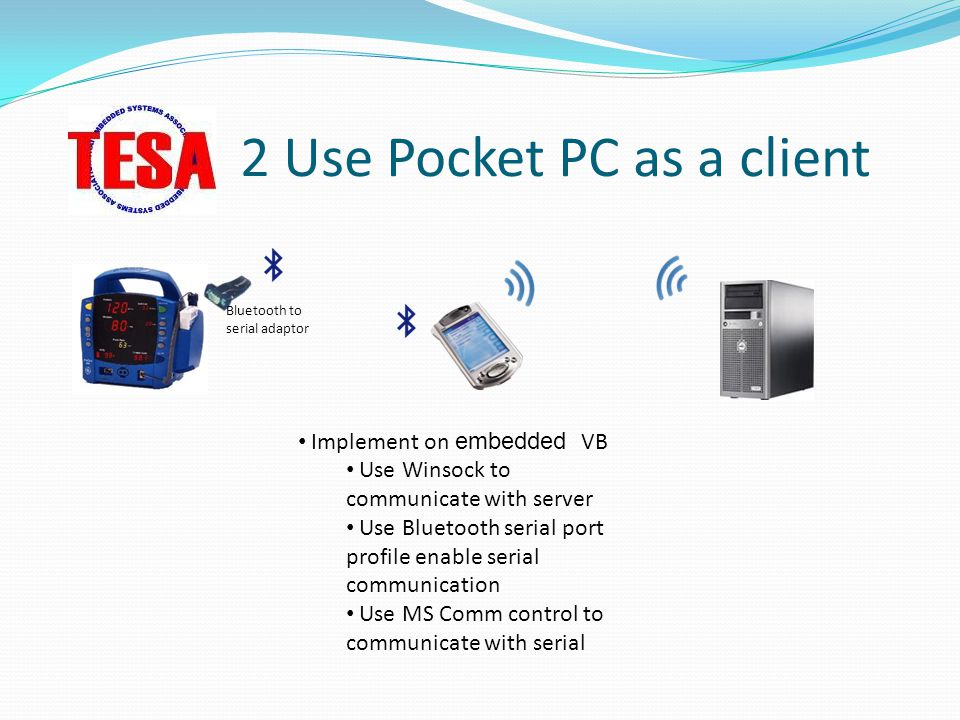 2 Use Pocket PC as a client
