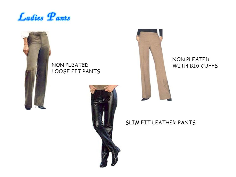 NON PLEATED WITH BIG CUFFS NON PLEATED LOOSE FIT PANTS SLIM FIT LEATHER PANTS