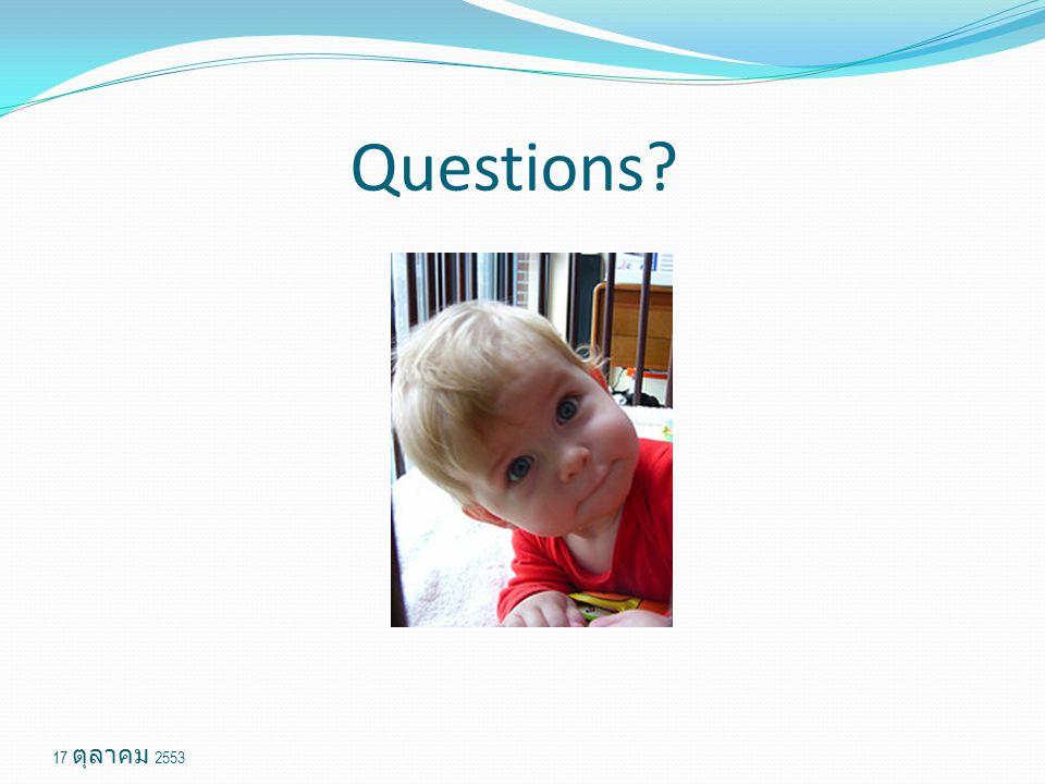Questions 17 ตุลาคม 2553