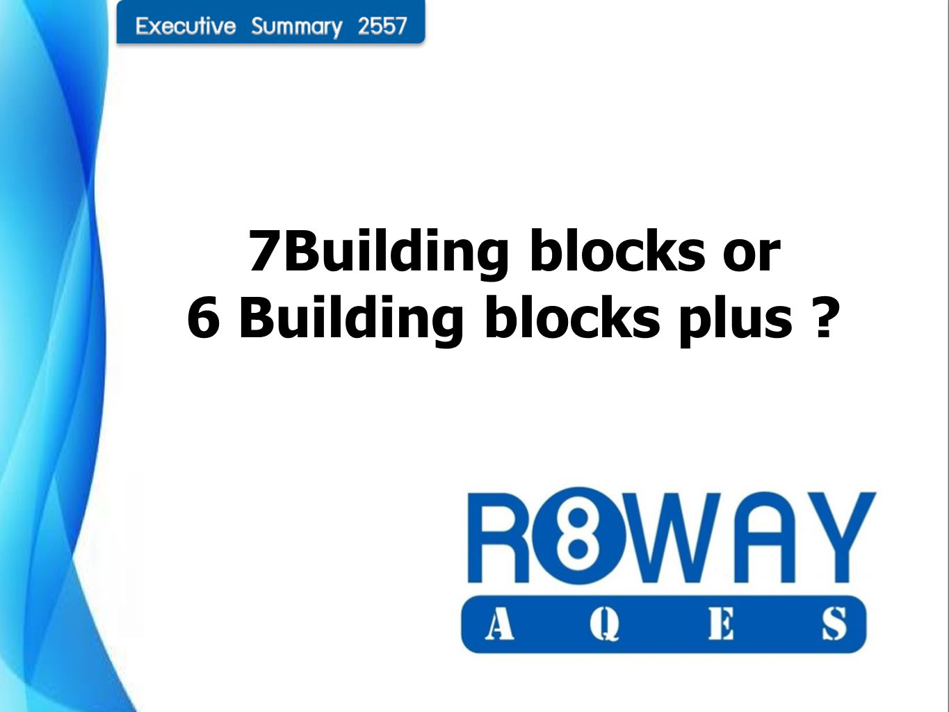 7Building blocks or 6 Building blocks plus