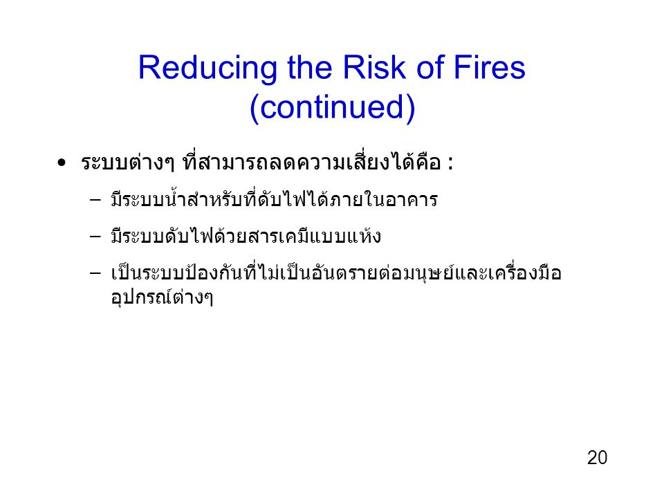 Reducing the Risk of Fires (continued)