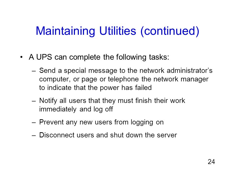 Maintaining Utilities (continued)