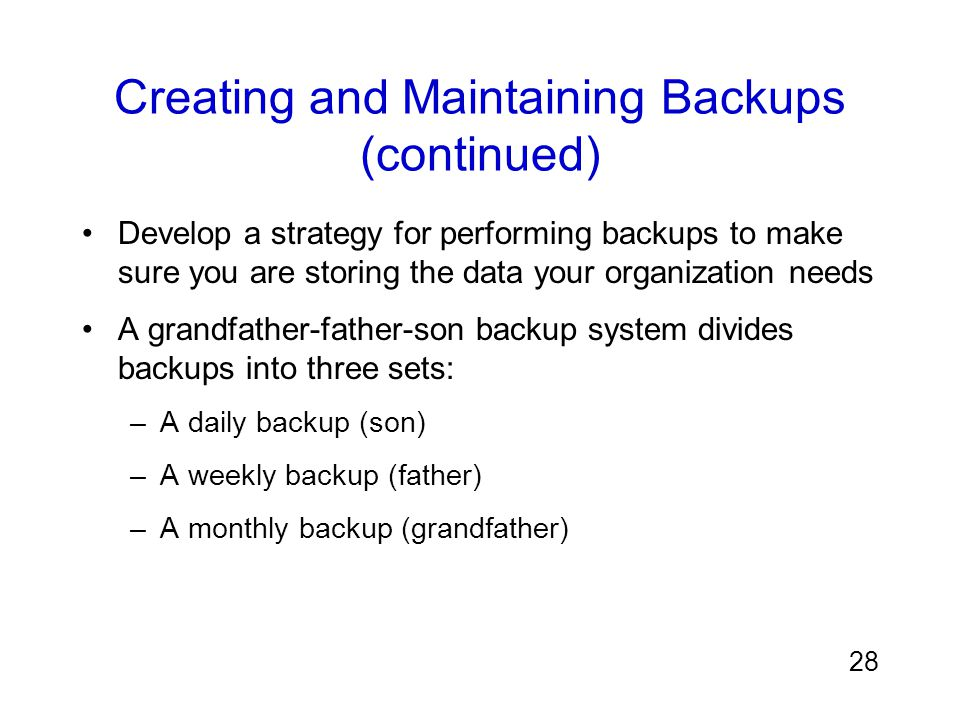 Creating and Maintaining Backups (continued)