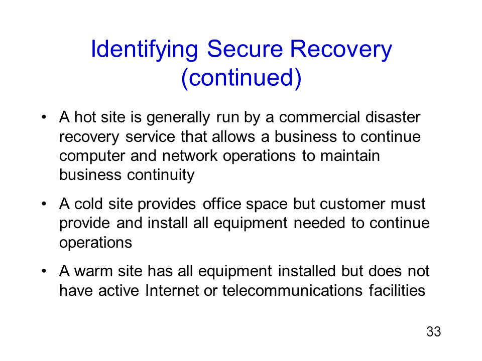 Identifying Secure Recovery (continued)