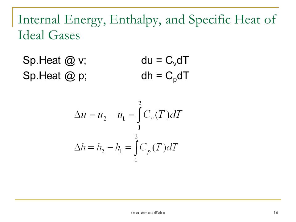 Internal Energy, Enthalpy, and Specific Heat of Ideal Gases