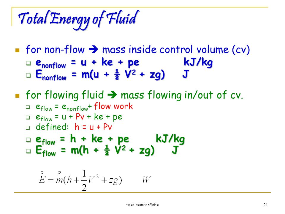 Total Energy of Fluid for non-flow  mass inside control volume (cv)