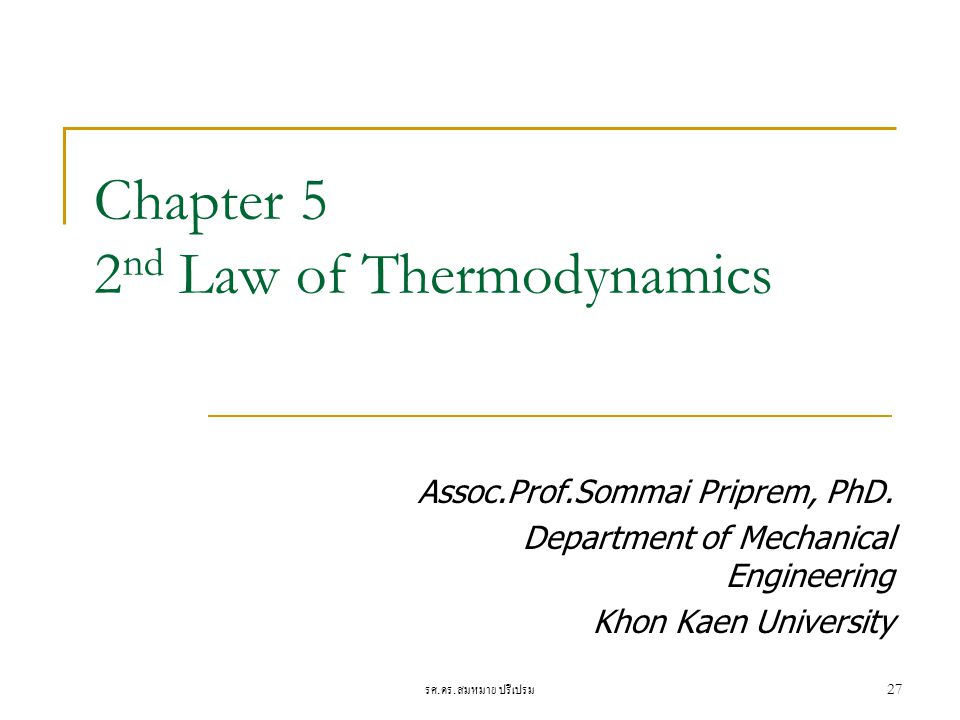 Chapter 5 2nd Law of Thermodynamics