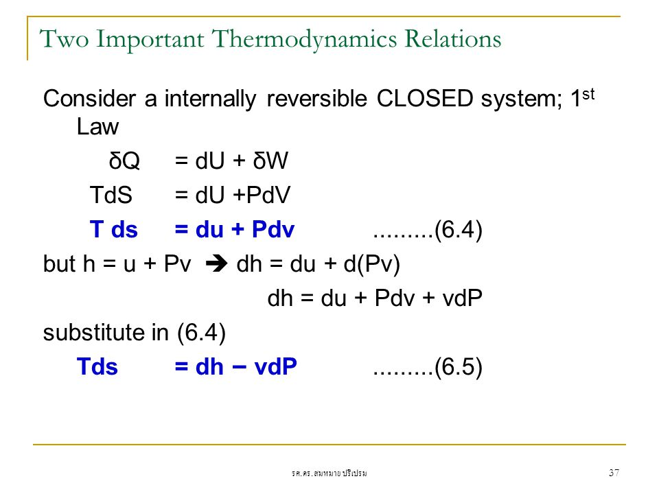 Two Important Thermodynamics Relations