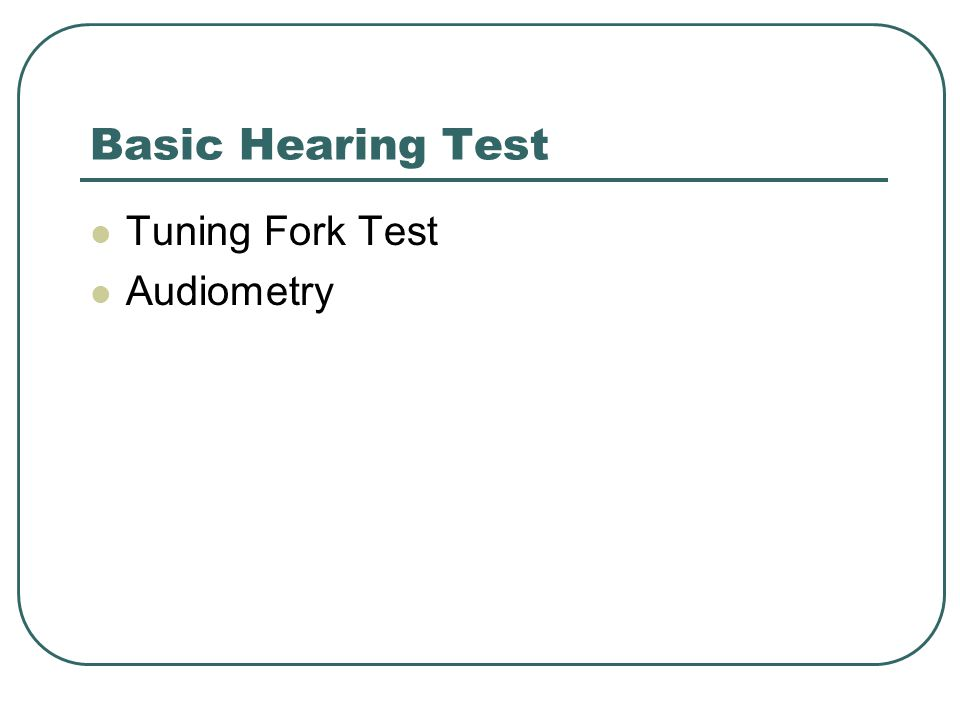 Basic Hearing Test Tuning Fork Test Audiometry