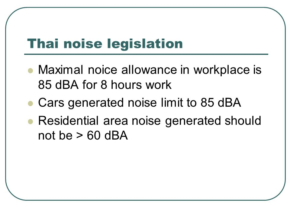 Thai noise legislation