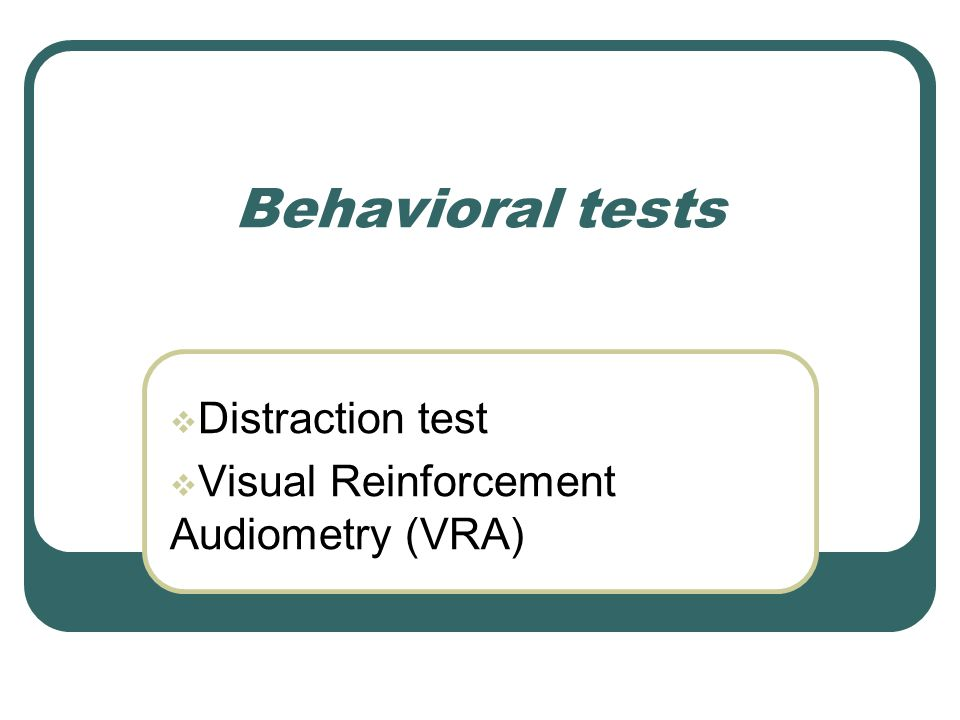 Distraction test Visual Reinforcement Audiometry (VRA)