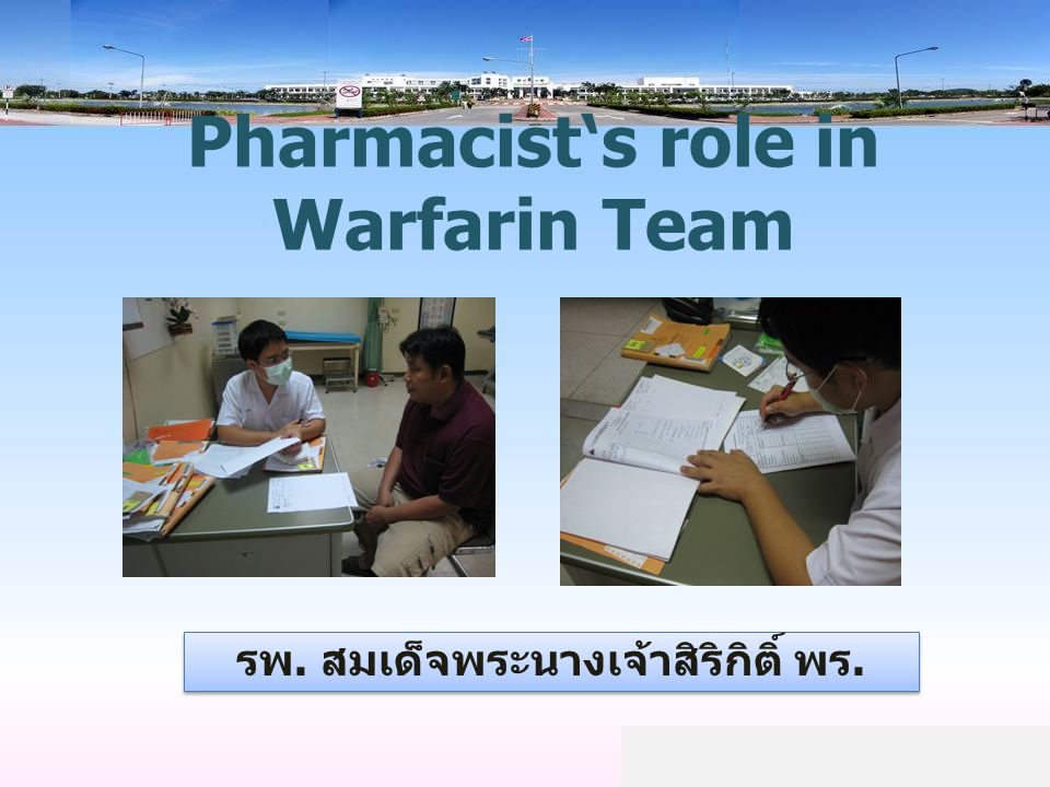 Pharmacist's role in Warfarin Team
