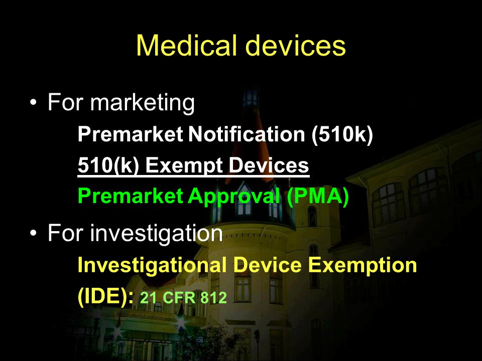 Medical devices For marketing For investigation