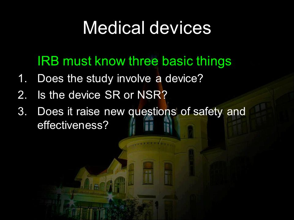 Medical devices IRB must know three basic things