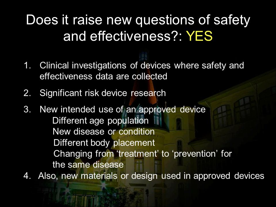 Does it raise new questions of safety and effectiveness : YES