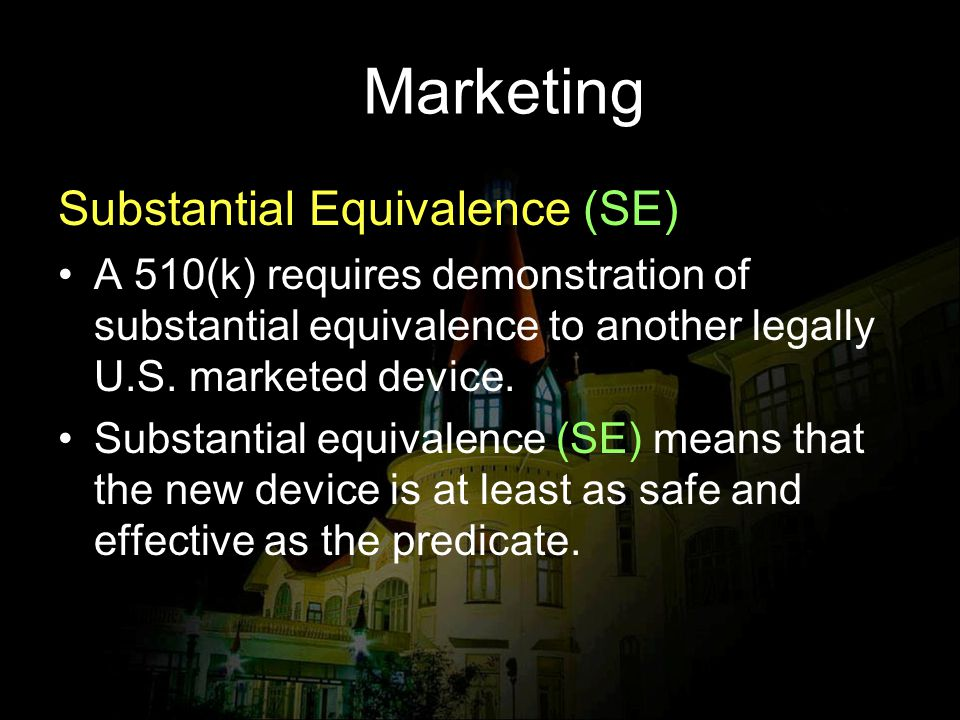 Marketing Substantial Equivalence (SE)