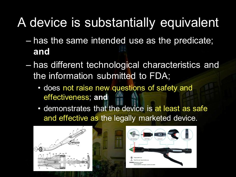 A device is substantially equivalent