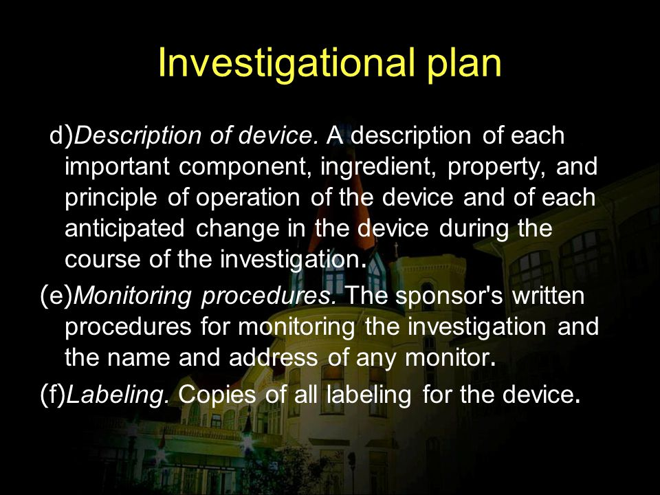 Investigational plan