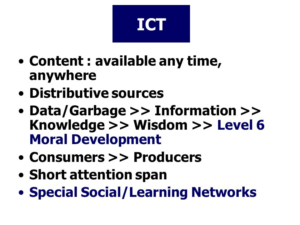 ICT Content : available any time, anywhere Distributive sources