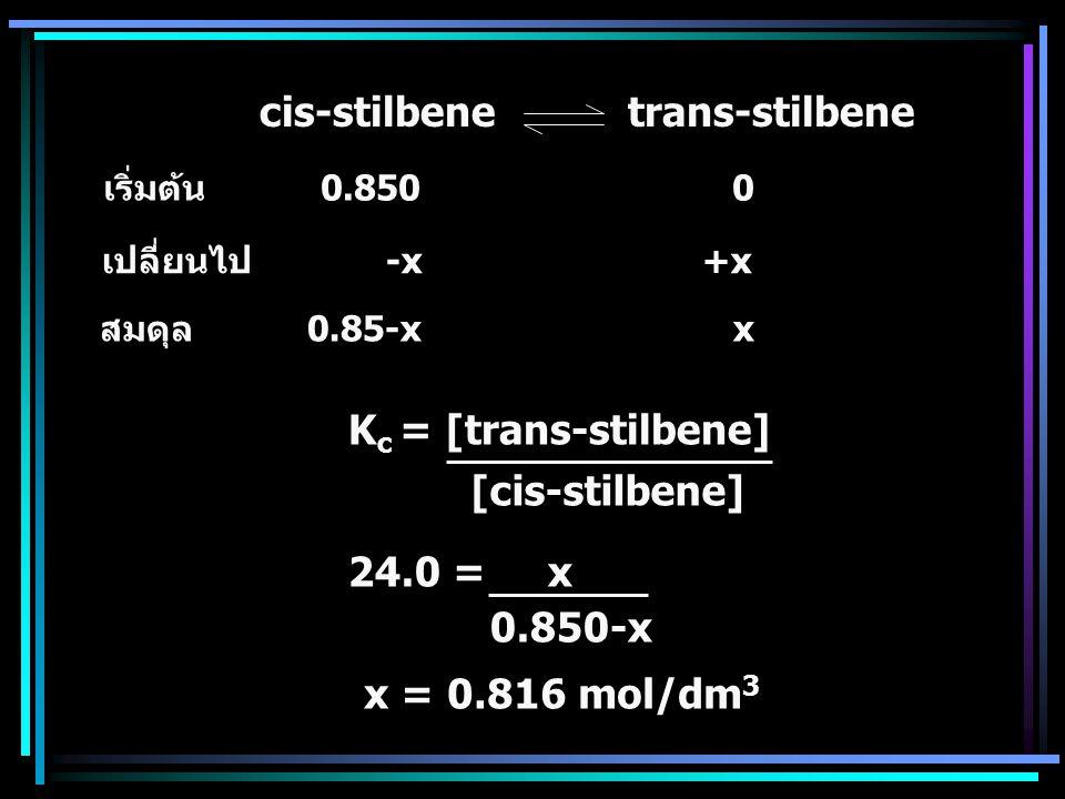 cis-stilbene trans-stilbene