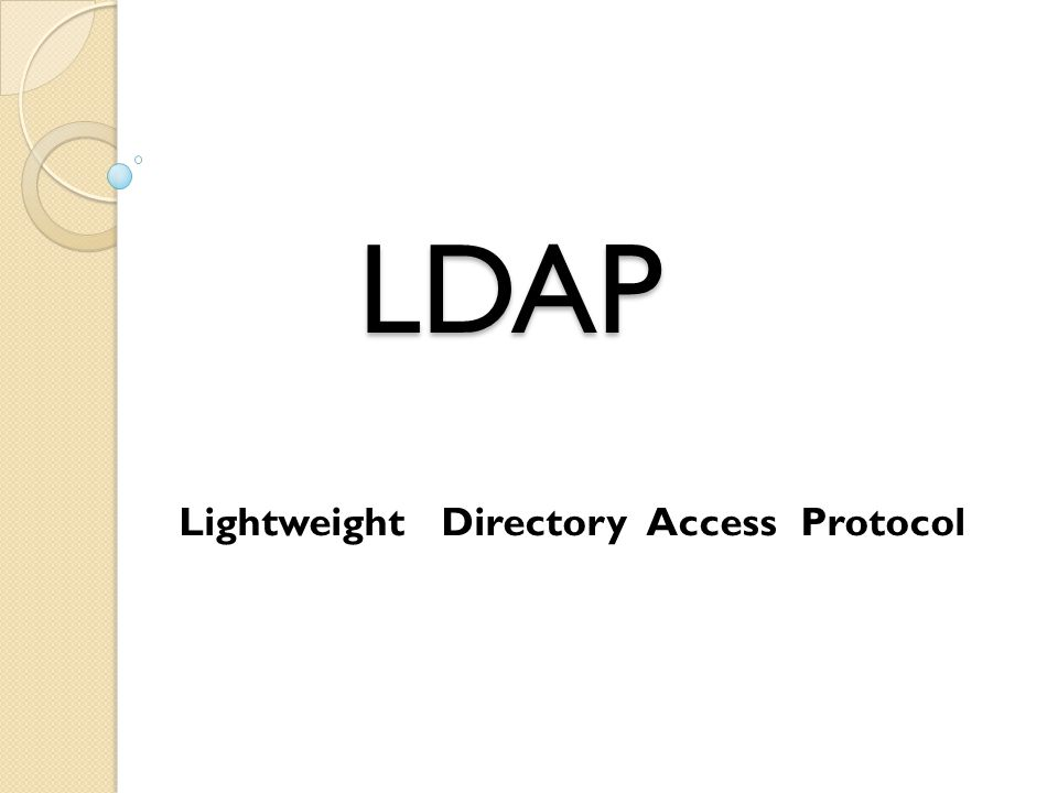 Lightweight Directory Access Protocol