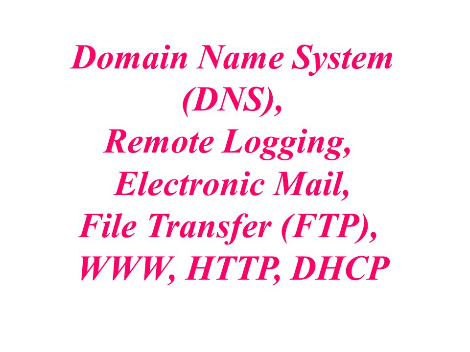 Remote Logging, Electronic Mail,