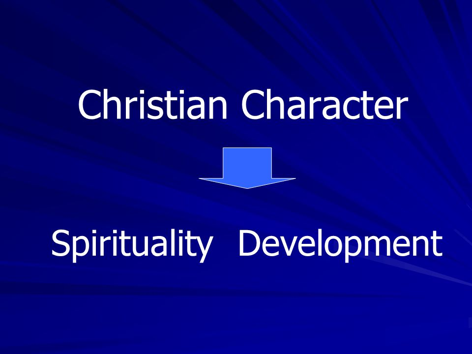 Christian Character Spirituality Development