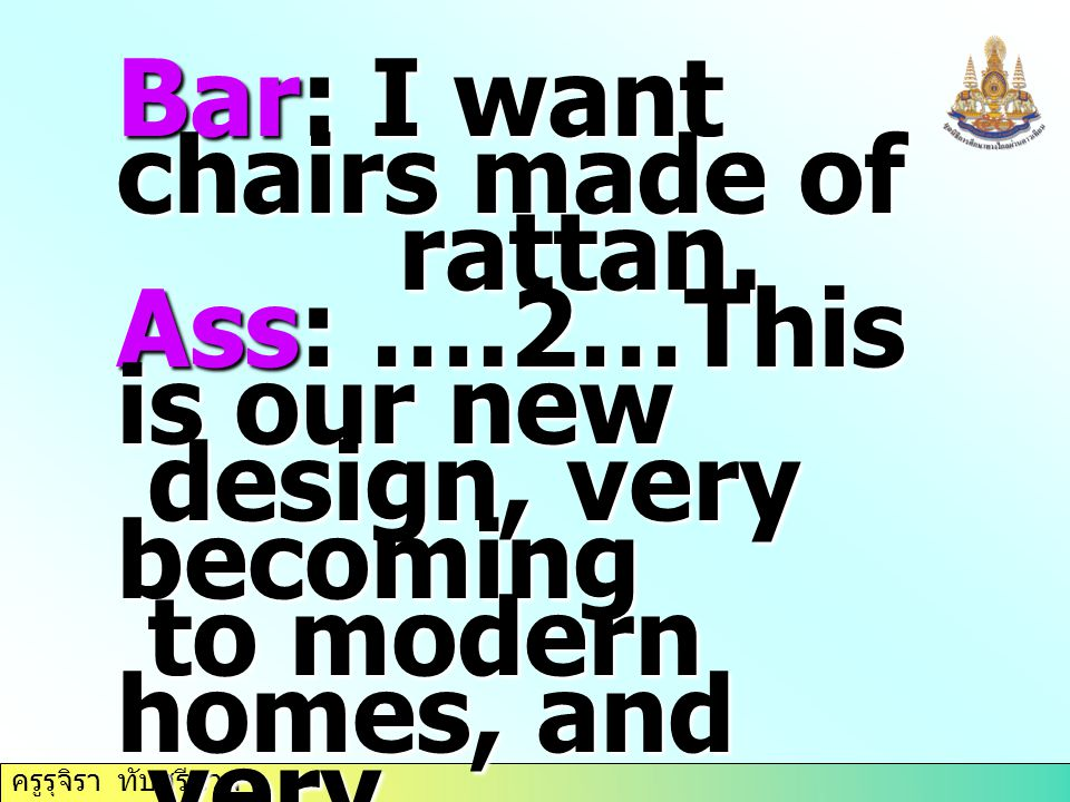 Bar: I want chairs made of
