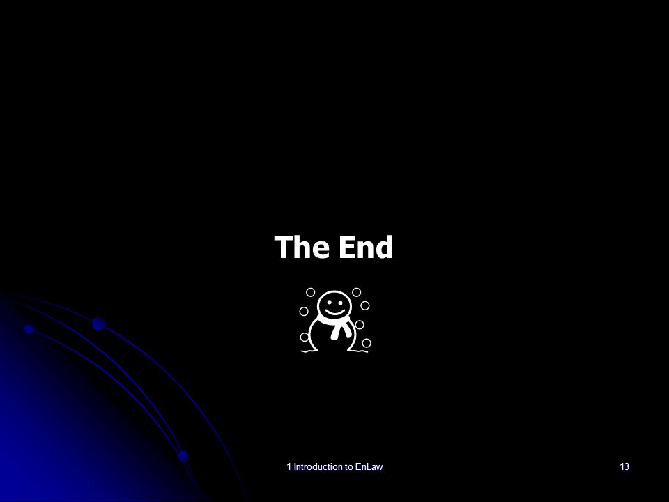 The End ☃ 1 Introduction to EnLaw