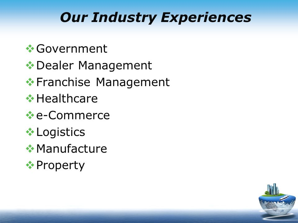 Our Industry Experiences