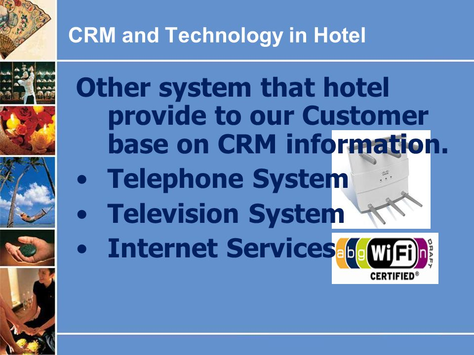 CRM and Technology in Hotel