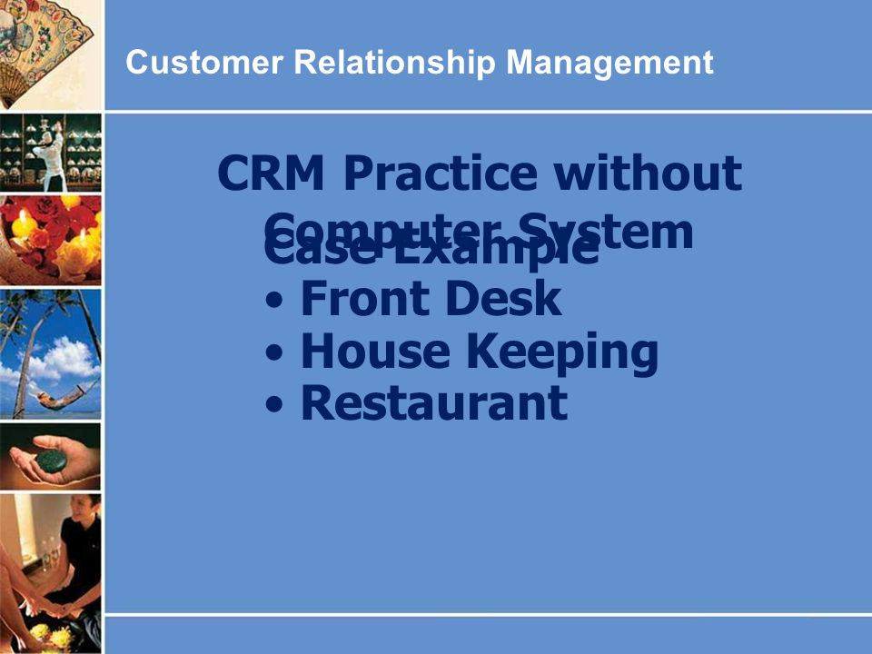 CRM Practice without Computer System